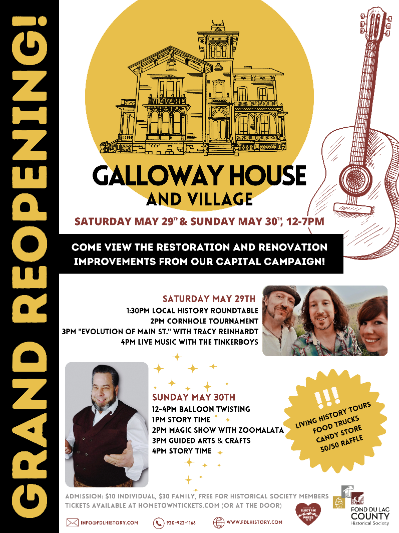 Flyer for the Grand Reopening of the Galloway House and Village on Saturday, May 29 and Sunday, May 30